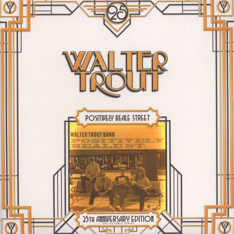 Walter Trout - Positively Beale Street 25Th Anniversary