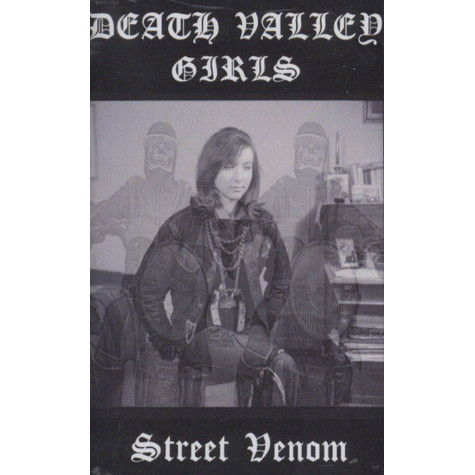 Death Valley Girls - Street Venom