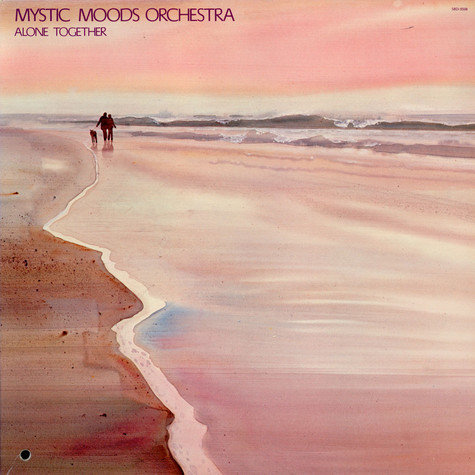 Mystic Moods Orchestra, The - Alone Together