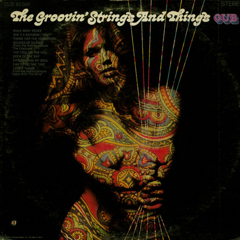 Groovin' Strings And Things, The - The Groovin' Strings And Things