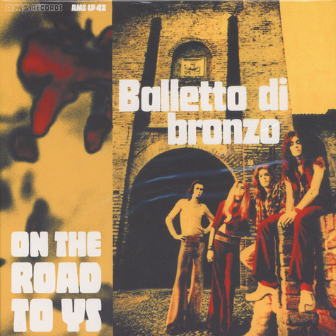 Balletto Di Bronzo - On The Road To Ys