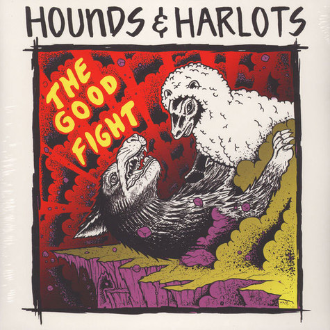 Hounds & Harlots - The Good Fight