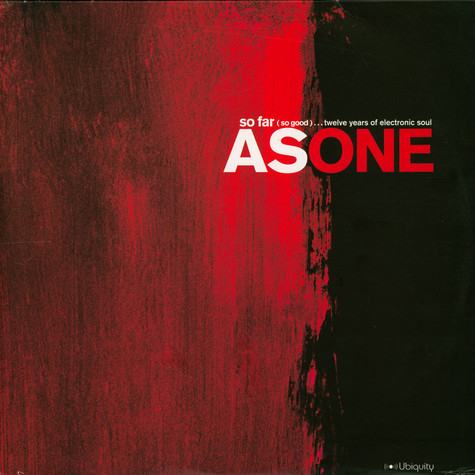 As One - So Far (So Good)...Twelve Years Of Electronic Soul