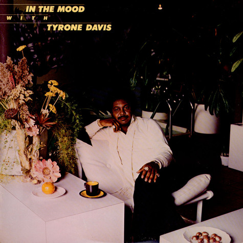 Tyrone Davis - In The Mood