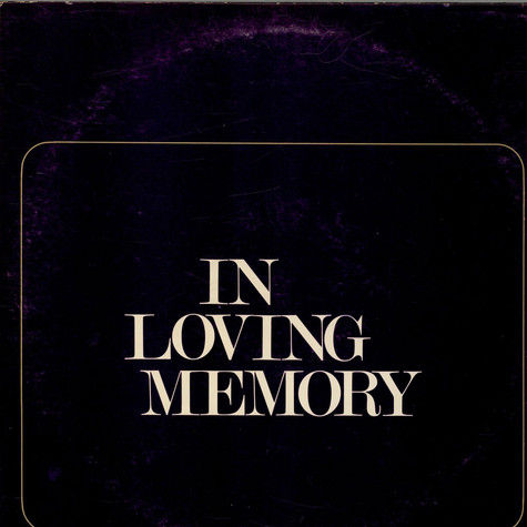 V.A. - In Loving Memory - A Tribute To Mrs. Loucye G. Wakefield