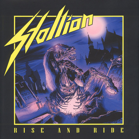 Stallion - Rise And Ride Black Vinyl Edition