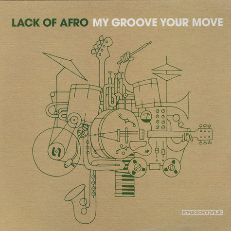 Lack Of Afro - My Groove Your Move