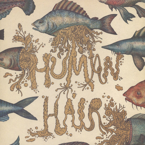 Human Hair - My Life As A beast And Lowly Form