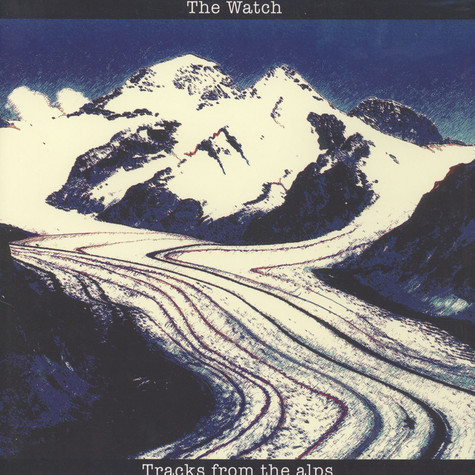 Watch, The - Tracks From The Alps