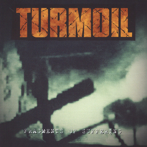 Turmoil - Fragments Of Suffering