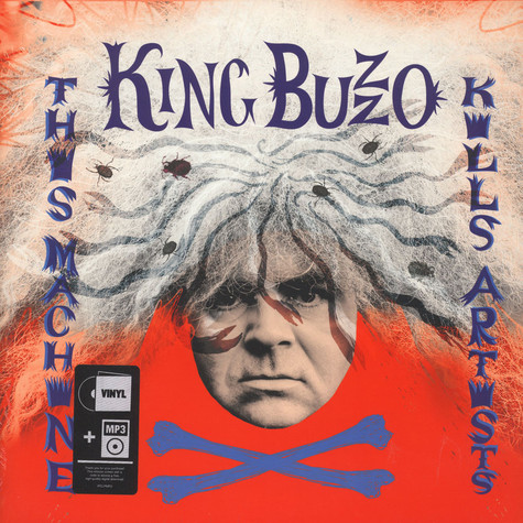 King Buzzo of The Melvins - This Machine Kills Artists