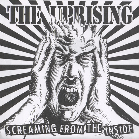 Uprising, The - Screaming From The Inside