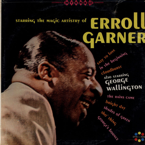Erroll Garner - Starring The Magic Artistry Of Erroll Garner