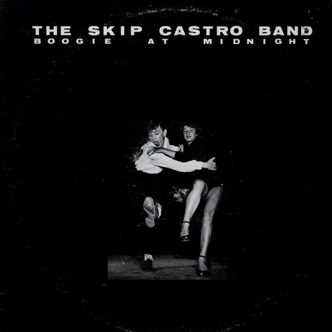 Skip Castro Band, The - Boogie At Midnight