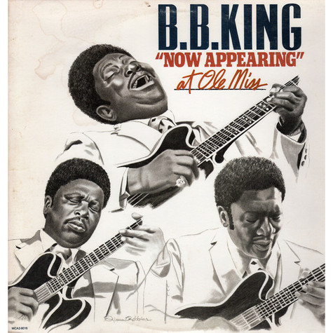 """B.B. King - B.B. King """"Now Appearing"""" At Ole Miss"""