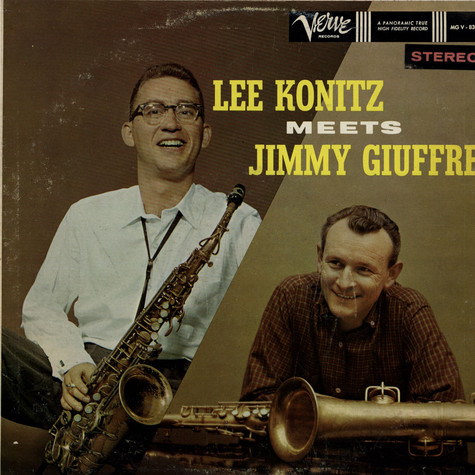 Lee Konitz Meets Jimmy Giuffre - Lee Konitz Meets Jimmy Giuffre