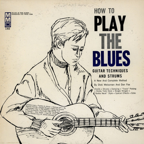 Dan Fox / Dick Weissman - How To Play The Blues