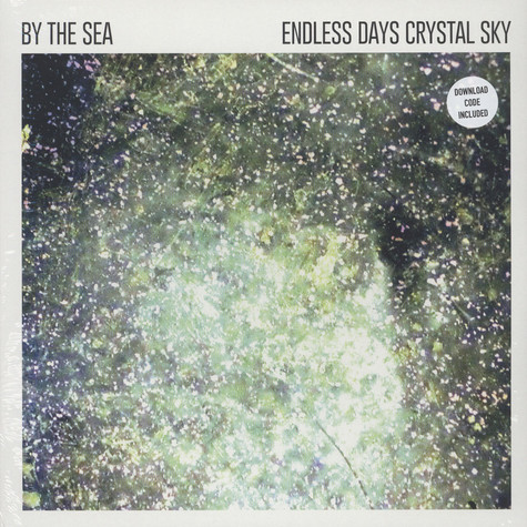 By The Sea - Endless Days Crystal Sky