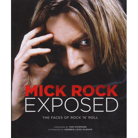 Mick Rock - Exposed - The Faces Of Rock n' Roll