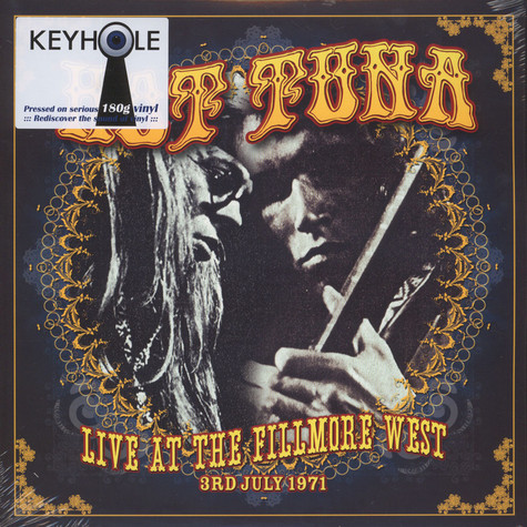 Hot Tuna - Live At The Fillmore West 3rd July 1971