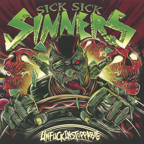 Sick Sick Sinners - Unfuckinstoppable