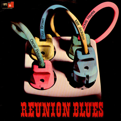Oscar Peterson / Milt Jackson / Ray Brown / Louis Hayes - Reunion Blues