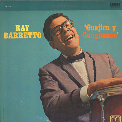Ray Barretto - Guajira Y Guaguanco