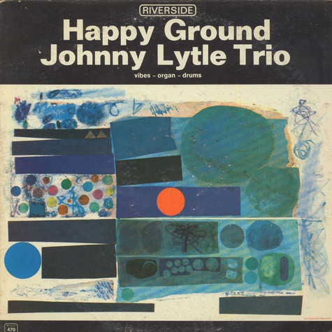 Johnny Lytle Trio - Happy Ground