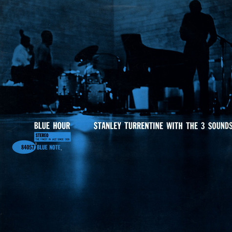 Stanley Turrentine With Three Sounds, The - Blue Hour
