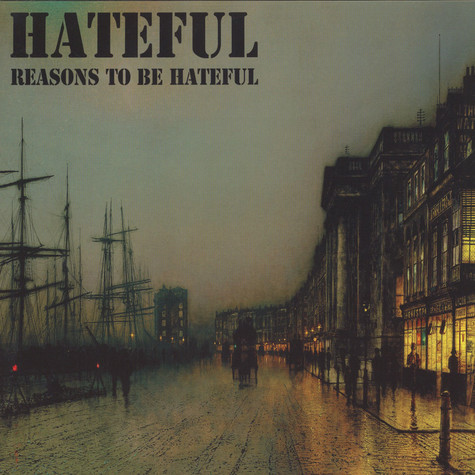 Hateful - Reasons To Be Hateful