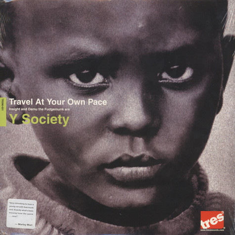 Y Society - Travel At Your Own Pace