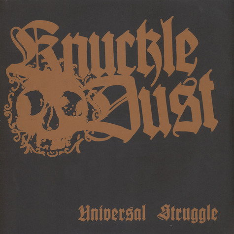 Knuckledust - Universal Struggle Black Vinyl Edition