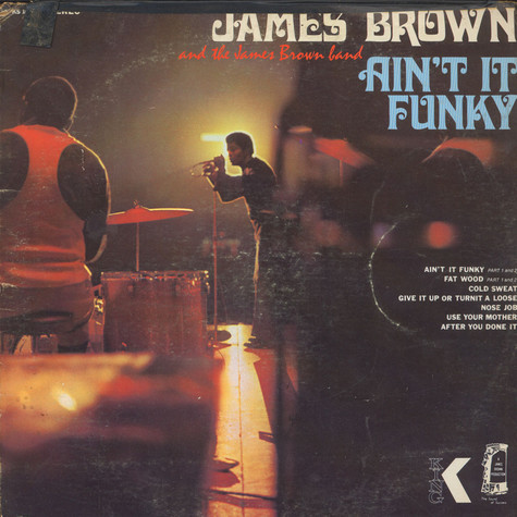 James Brown & James Brown Band, The - Ain't It Funky