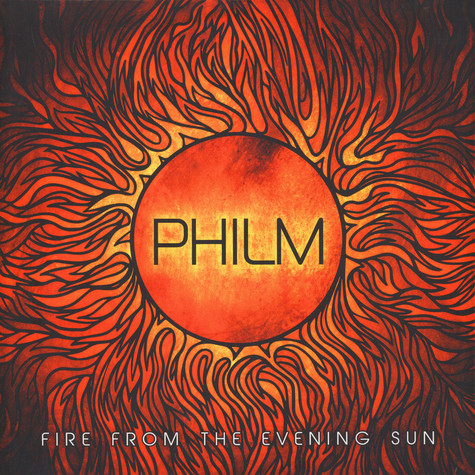 Philm - Fire From The Evening Sun