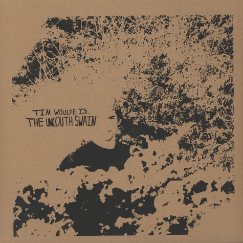 Tim Woulfe - The Uncouth Swain