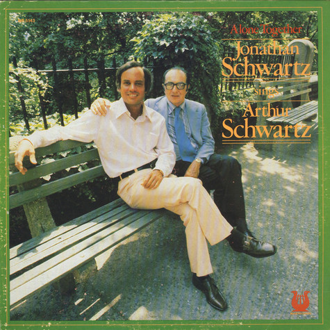 Jonathan Schwartz Sings Arthur Schwartz - Alone Together