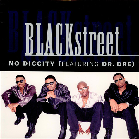 Blackstreet featuring Dr. Dre - No Diggity