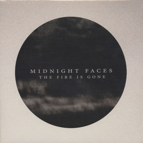 Midnight Faces - The Fire Is Gone