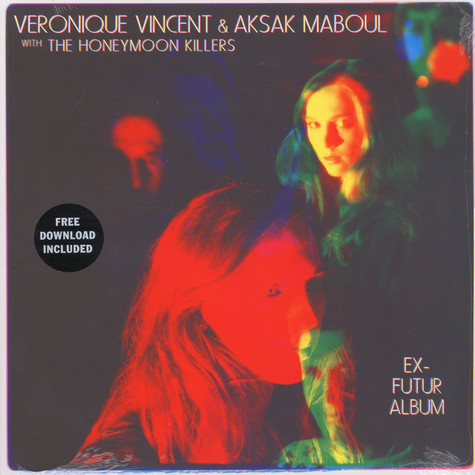 Veronique Vincent / Aksak Maboul / Honeymoon Killers - Ex-Futur Album