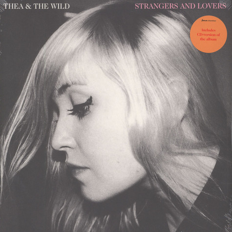Thea & The Wild - Strangers And Lovers
