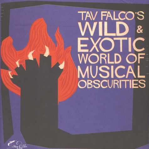 V.A. - Tav Falco's Wild & Exotic World Of Musical Obscurities