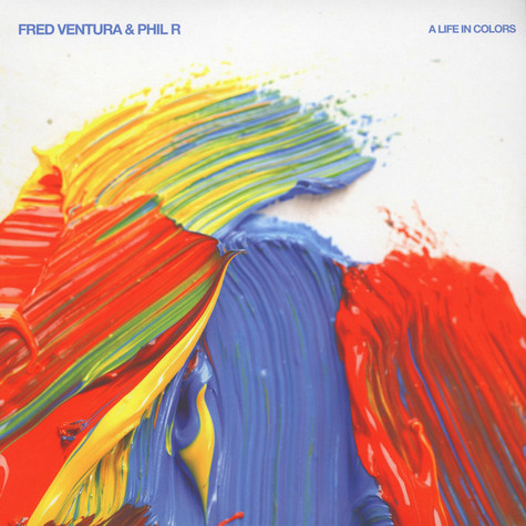 Fred Ventura & Phil R - A Life In Colours