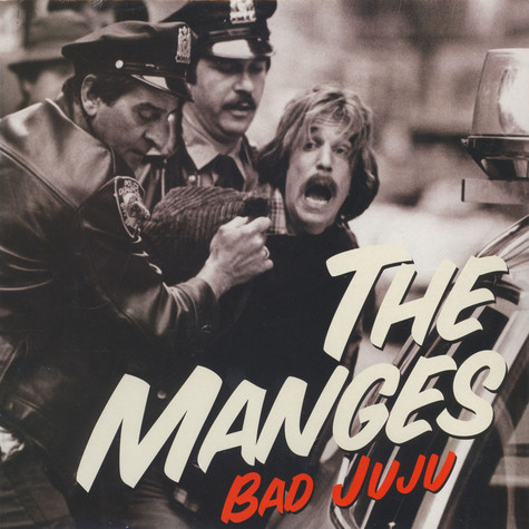Manges, The - Bad Juju