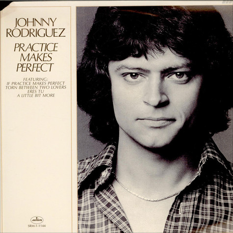 Johnny Rodriguez - Practice Makes Perfect