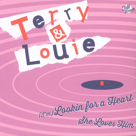 Terry & Louie - I'm Lookin' For A Heart