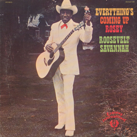 Roosevelt Savannah - Everything'S Coming Up Rosey