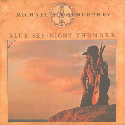 Michael Martin Murphey - Blue Sky - Night Thunder