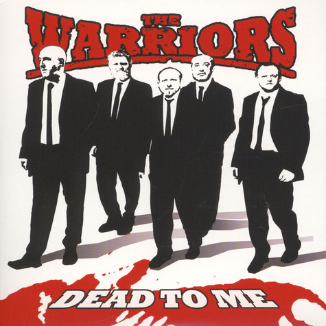 Warriors, The - Dead To Me