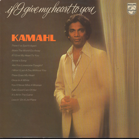 Kamahl - If I Give My Heart To You