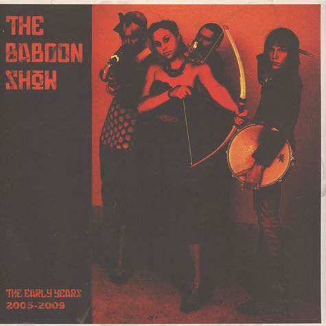 Baboon Show, The - The Early Years 2005-2009
